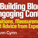 The Building Blocks of Engaging Content: Definitions, Measurements, and Advice from Experts