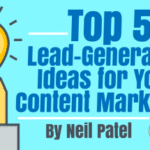 Top 5 Lead-Generating Ideas for Your Content Marketing