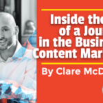 Inside the Mind of a Journalist in the Business of Content Marketing