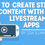 How to Create Sticky Content With 3 Livestreaming Apps